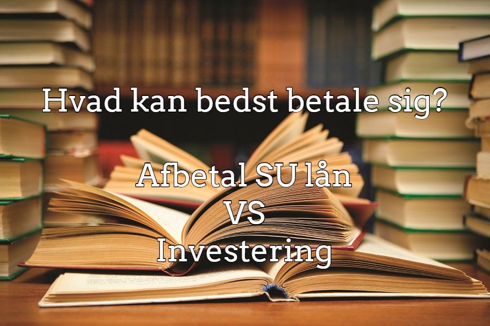 Su lån vs investering